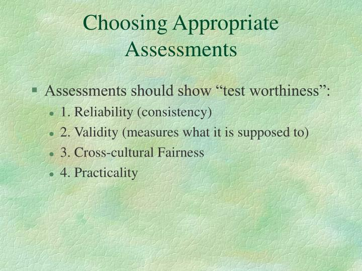 Choosing Appropriate Assessments