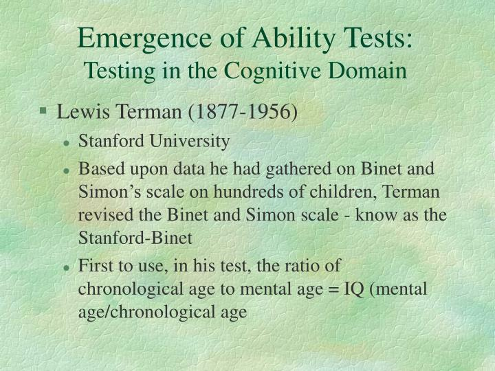 Emergence of Ability Tests: