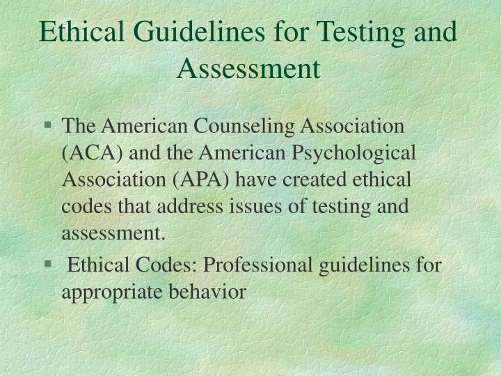 Ethical Guidelines for Testing and Assessment
