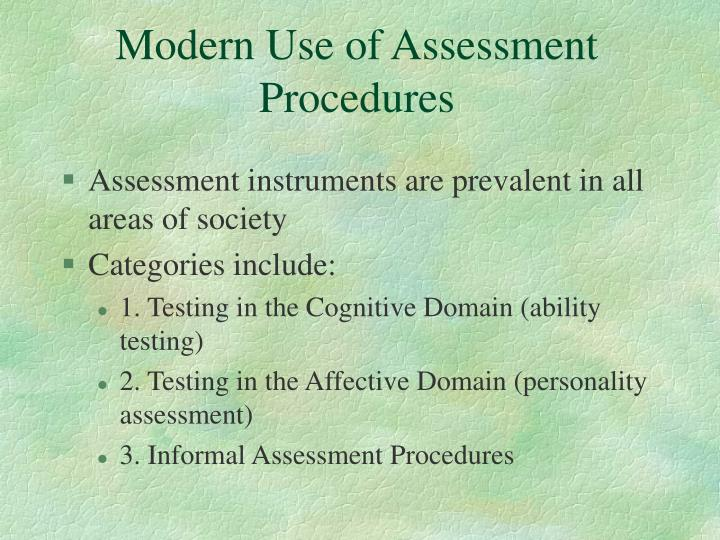 Modern Use of Assessment Procedures