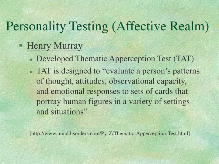 Personality Testing (Affective Realm)