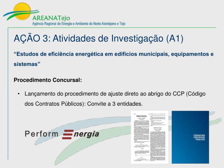 AÇÃO 3: Atividades de Investigação (A1)