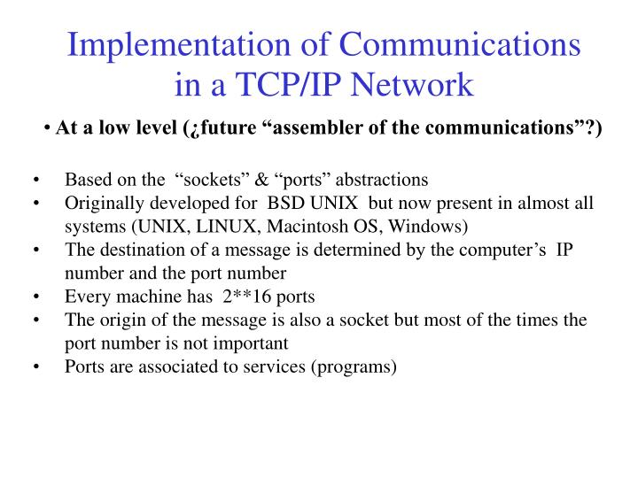 Implementation of Communications in a TCP/IP Network
