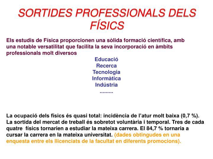 SORTIDES PROFESSIONALS DELS FÍSICS