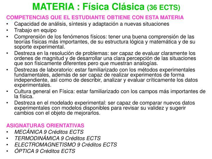 MATERIA : Física Clásica