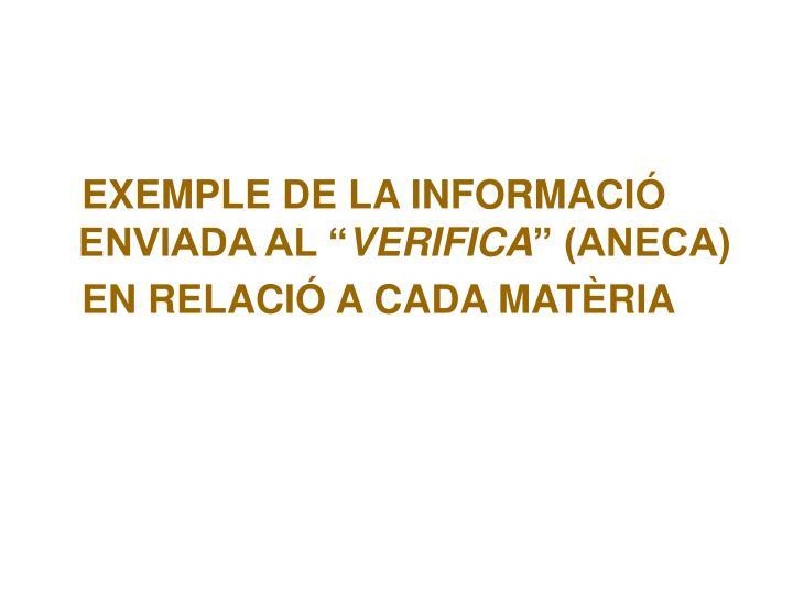 """EXEMPLE DE LA INFORMACIÓ ENVIADA AL """""""