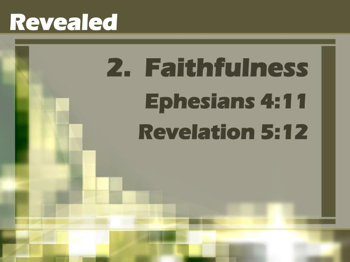 2.  Faithfulness