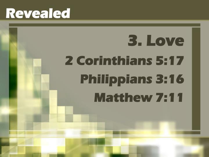 3. Love