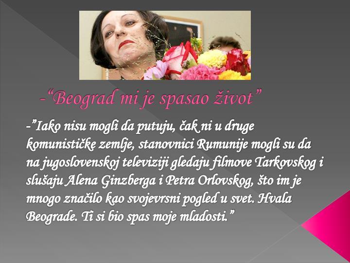 "-""Beograd mi je spasao život"""