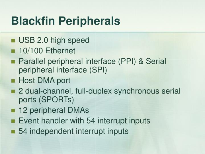 Blackfin Peripherals