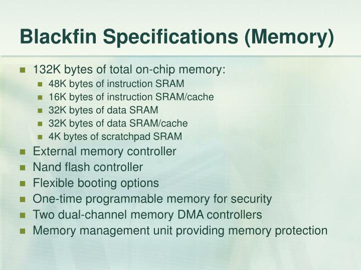 Blackfin Specifications (Memory)