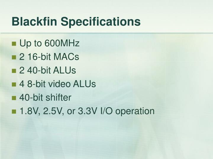 Blackfin Specifications