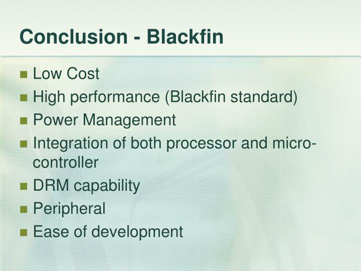 Conclusion - Blackfin