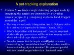 a set tracking explanation