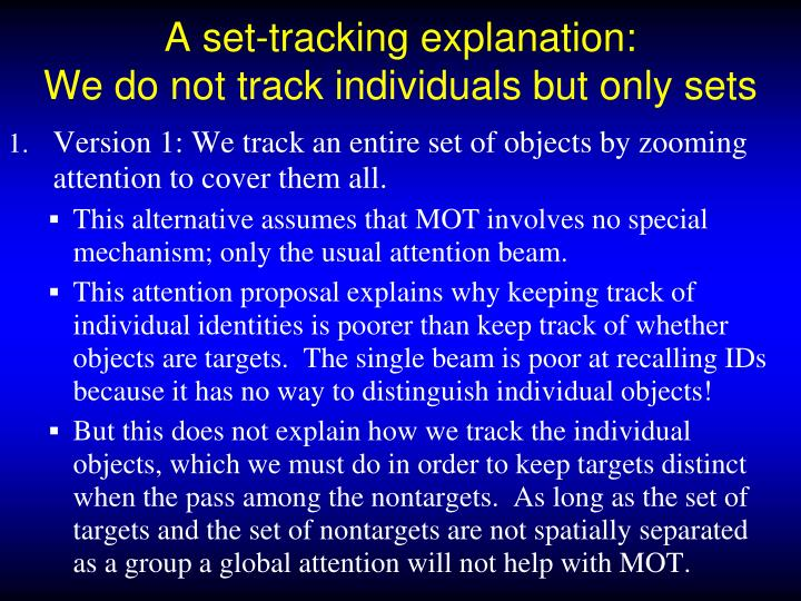 A set-tracking explanation: