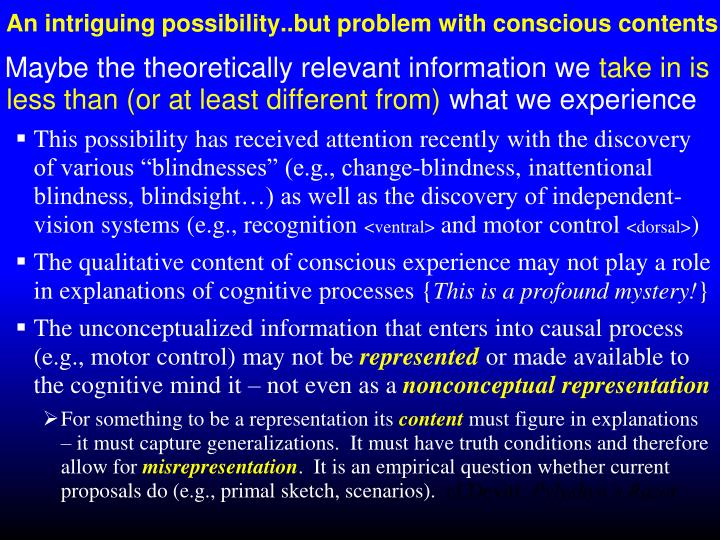 An intriguing possibility..but problem with conscious contents