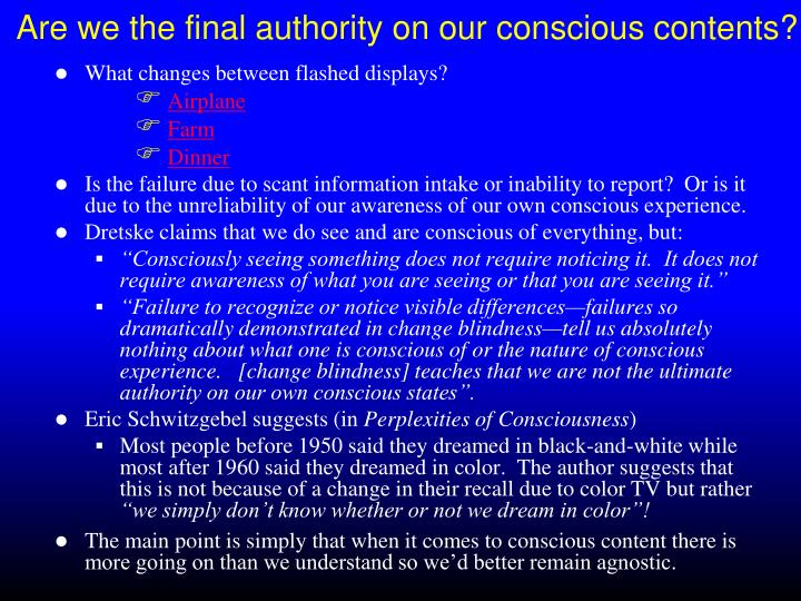 Are we the final authority on our conscious contents?