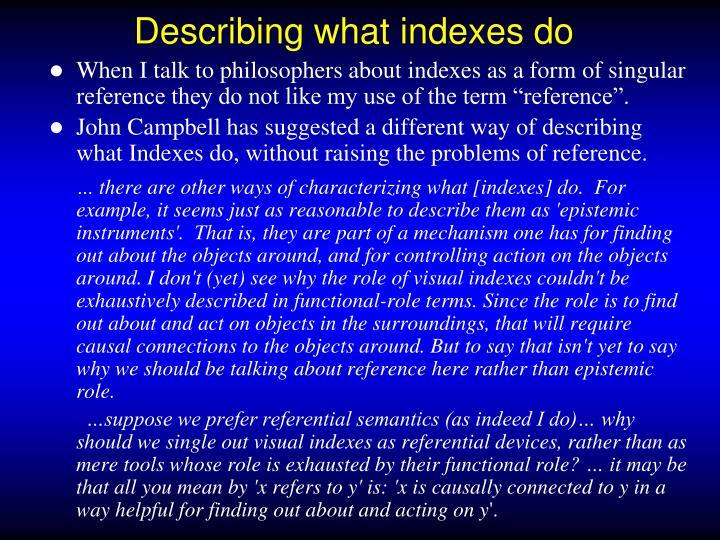 Describing what indexes do