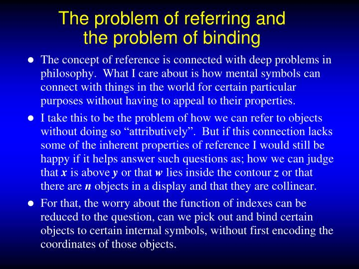 The problem of referring and the problem of binding