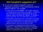 will campbell s suggestion do