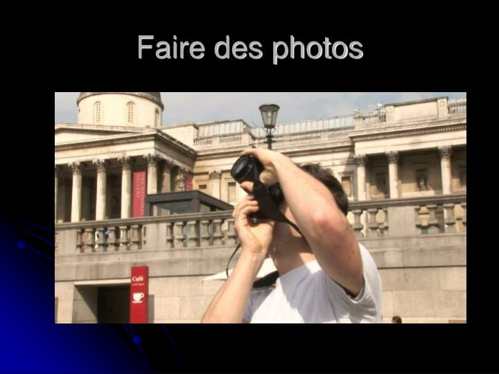 Faire des photos