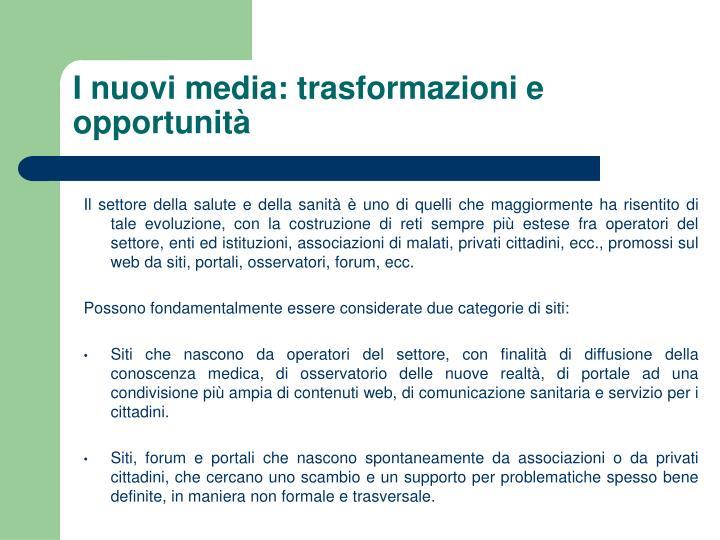 I nuovi media: trasformazioni e opportunità