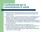 i professionisti per la comunicazione in sanit