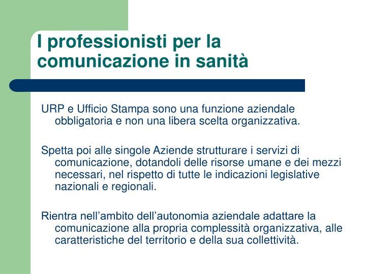 I professionisti per la comunicazione in sanità