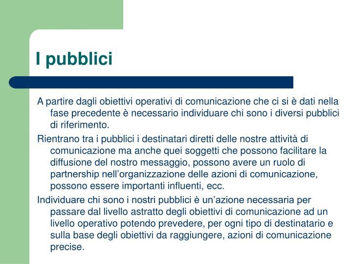 I pubblici