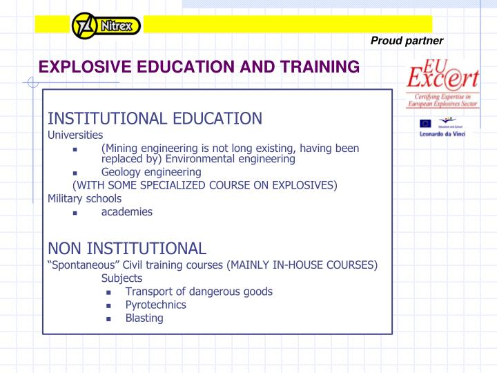 EXPLOSIVE EDUCATION AND TRAINING