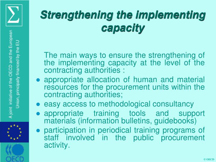 Strengthening the implementing capacity