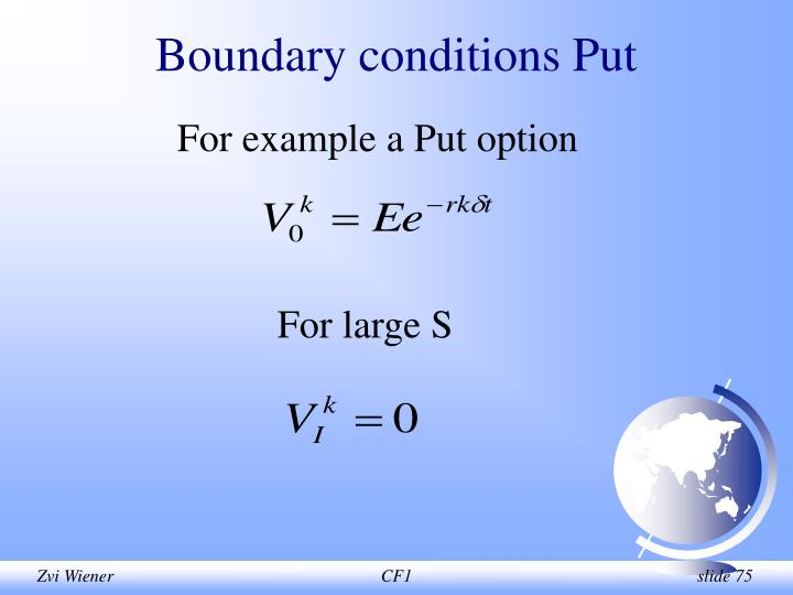 Boundary conditions Put