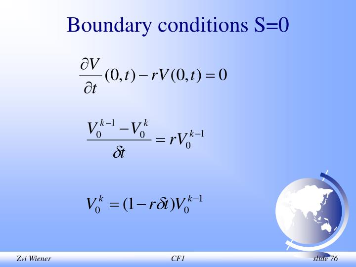 Boundary conditions S=0
