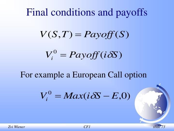 Final conditions and payoffs