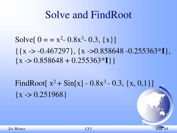 Solve and FindRoot