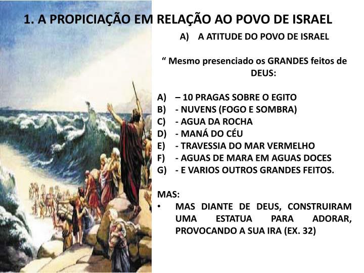 1. A PROPICIAÇÃO EM RELAÇÃO AO POVO DE ISRAEL