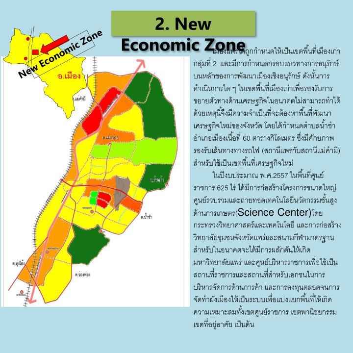2. New Economic Zone
