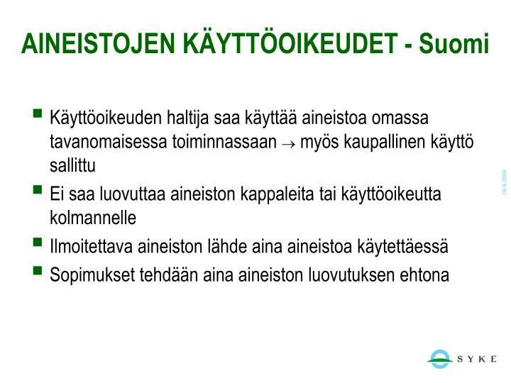 AINEISTOJEN KÄYTTÖOIKEUDET - Suomi