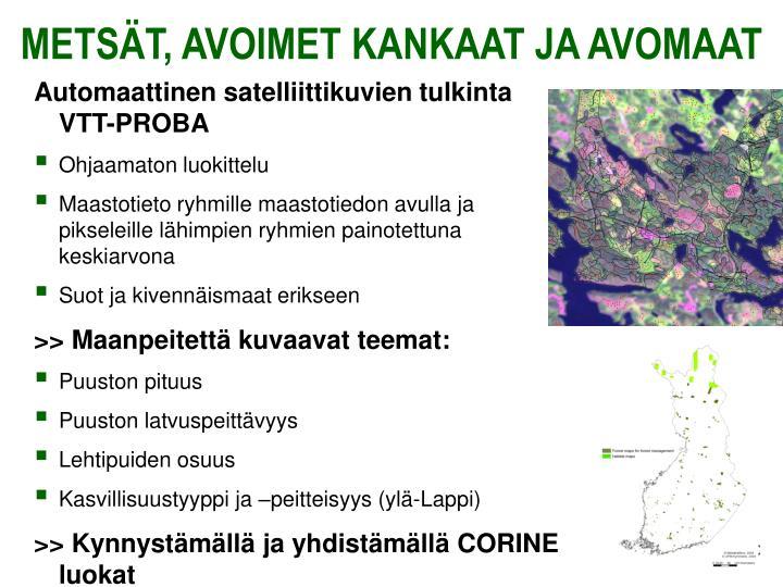 Automaattinen satelliittikuvien tulkinta  VTT-PROBA
