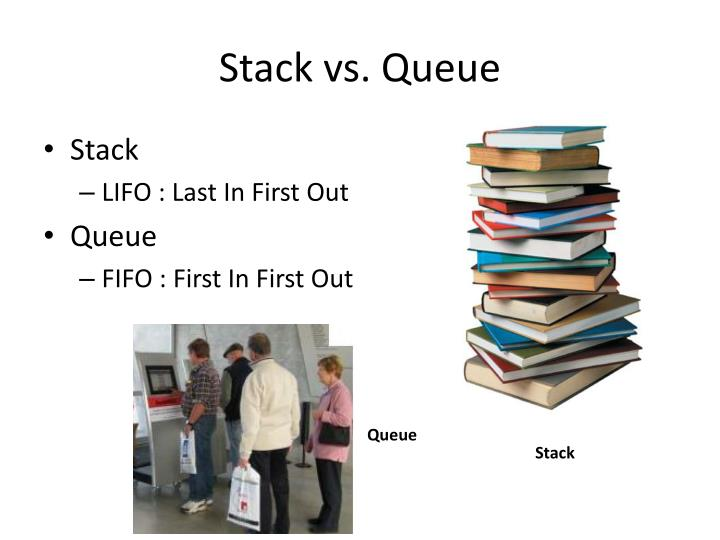Stack vs queue