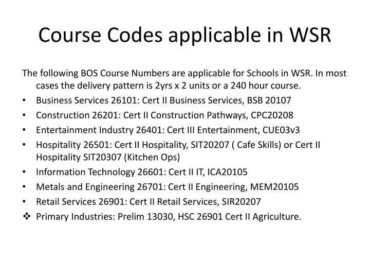 Course Codes applicable in WSR