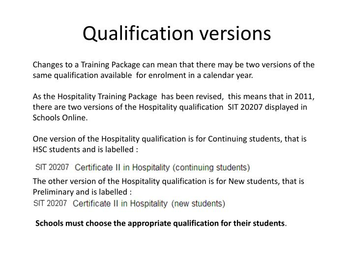 Qualification versions