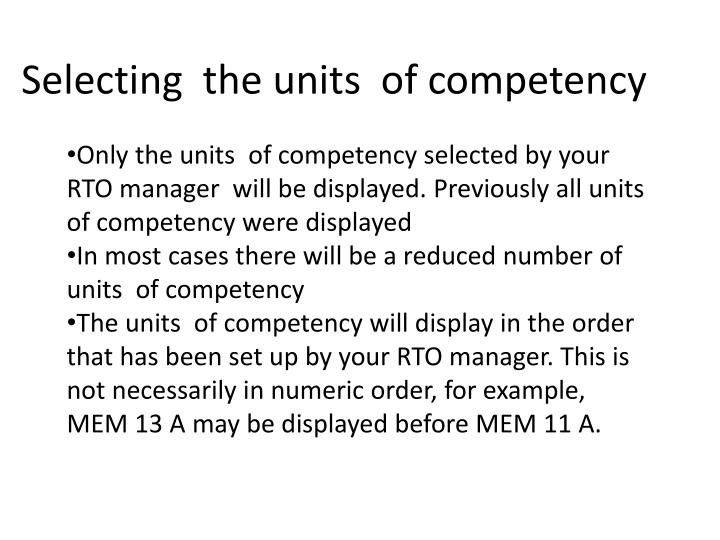 Selecting  the units  of competency