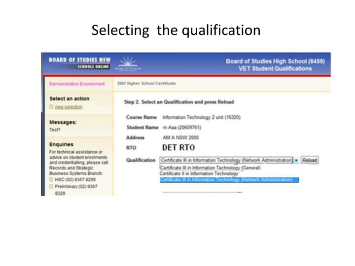 Selecting  the qualification