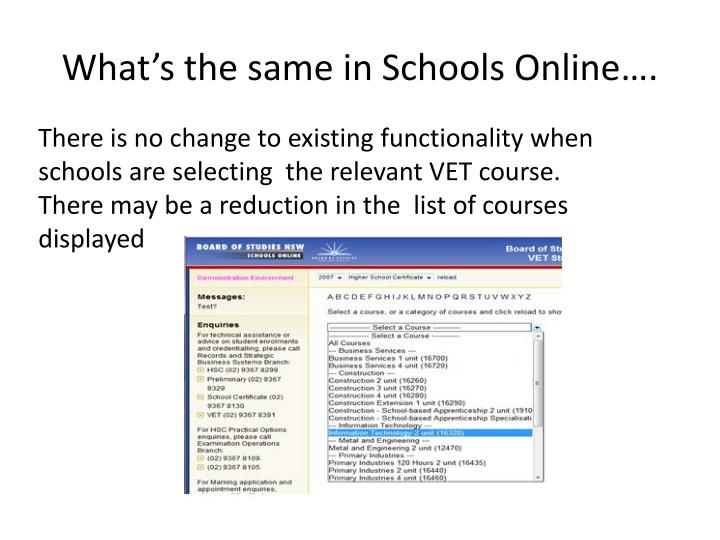 What's the same in Schools Online….