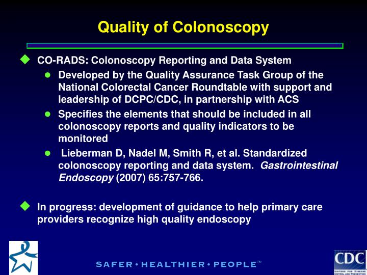 Quality of Colonoscopy