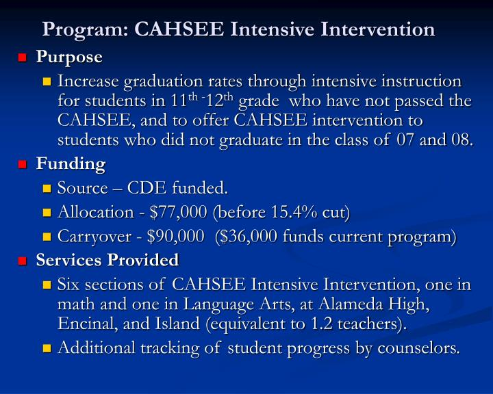 Program cahsee intensive intervention