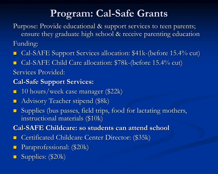 Program: Cal-Safe Grants