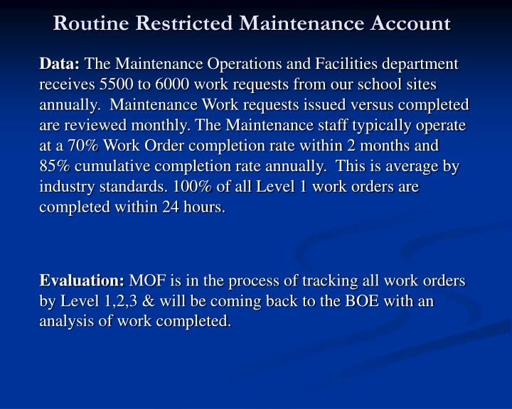 Routine Restricted Maintenance Account