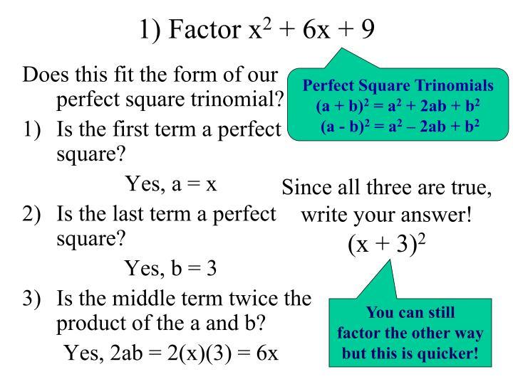 1) Factor x